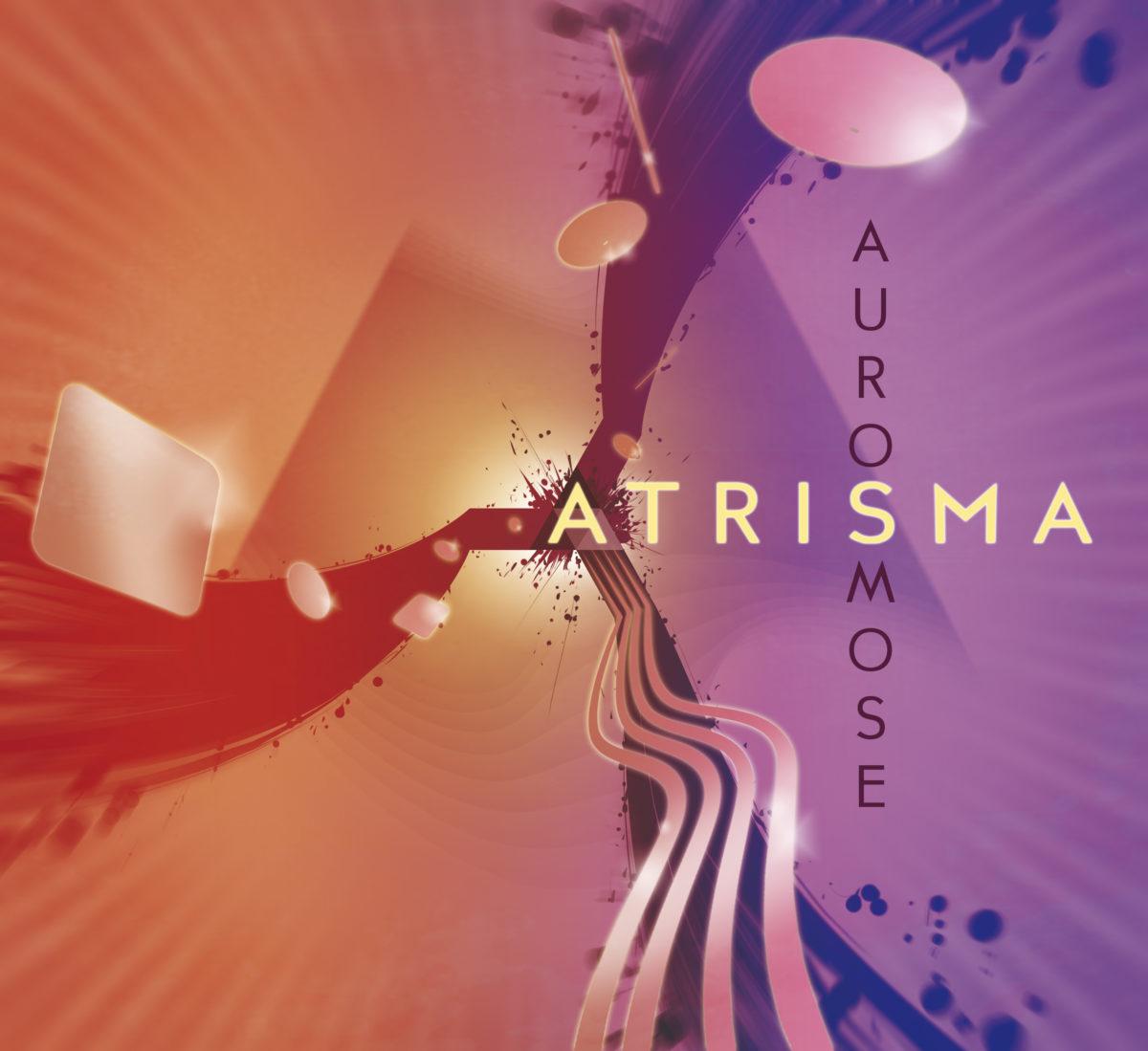 L'Aurosmose d'Atrisma